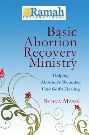 Basic Abortion Recovery Ministry Training Manual
